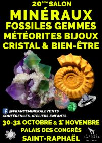 20th Salon MinéralEvent Saint -Raphaël - Mineraler, ädelstenar, fossiler och smycken